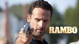 Rick Grimes Trailer - (Rambo Style)
