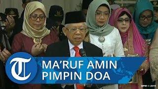 VIDEO Ma'ruf Amin Pimpin Doa Bersama di Kediamannya sebelum Berangkat ke Acara Pelantikan
