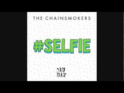 The Chainsmokers - #SELFIE (Instrumental)