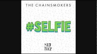 The Chainsmokers - #SELFIE (Instrumental)