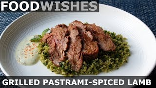 Grilled Pastrami-Spiced Lamb - Food Wishes - Video Youtube