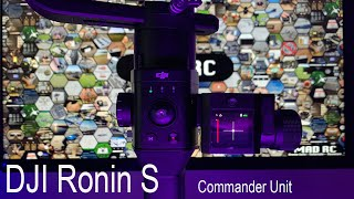 DJI Ronin S - Command Unit Complete Overview, Menu Demo & Review