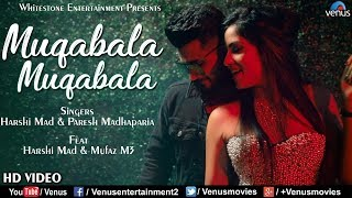 Muqabala Muqabala - Recreated | HD VIDEO | Ft. Harshi Mad & Mufaz M3 | Bollywood Hit Romantic Song