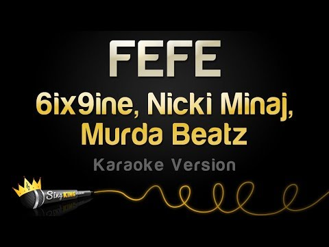 6ix9ine, Nicki Minaj, Murda Beatz - FEFE (Karaoke Version)