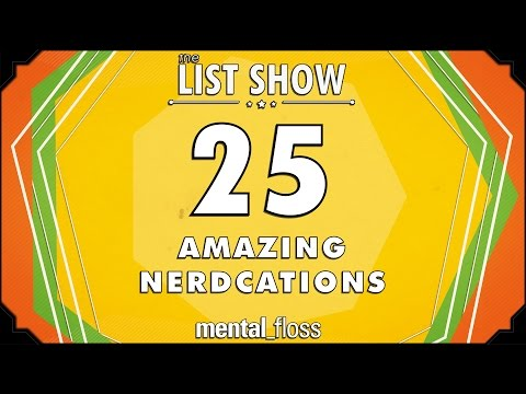 25 Amazing Nerdcations - mental_floss List Show Ep. 428