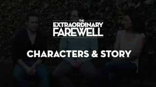 The Extraordinary Farewell |Story & Characters [VO]