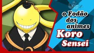 Koro Sensei O Fodão Dos Animes!!!- Assassination Classroom
