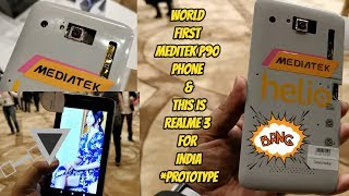 Exclusive, MediaTek Helio P90 Powered, World First Phone, Realme 3 For India