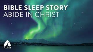 Guided Sleep Meditation: Abide In Christ Wisdom Cabin of Peace, Spoken Meditation for Sleeping