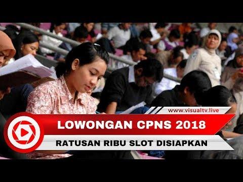 Ratusan Ribu Lowongan CPNS 2018 Siap Dibuka