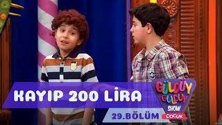 Güldüy Güldüy Show Çocuk 29. Bölüm | Kayıp 200 lira