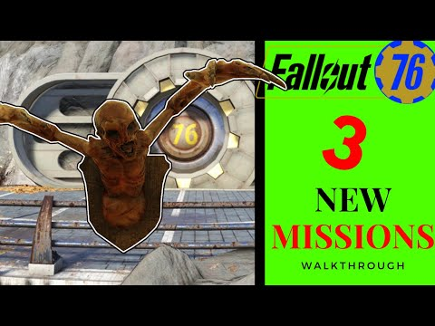 Fallout 76 Guide - 3 New Missions