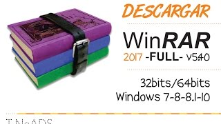 Descargar WINRAR 2017 / FULL / MEGA / WINDOWS 7-8-8.1-10 / 32 Bits / 64 Bits