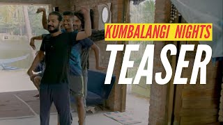 Kumbalangi Nights - Official Teaser