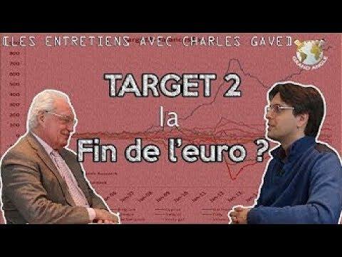 La fin de l'euro avec TARGET 2 ? Entretien avec Charles Gave