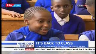 Its back to class for pupils all over Kenya