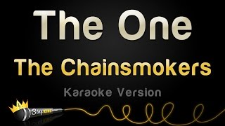 The Chainsmokers - The One (Karaoke Version)