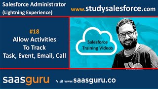 18 Allow activities to track event, task, call, email in Salesforce | Salesforce Training Videos