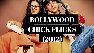 Bollywood Chick Flicks (2000s)
