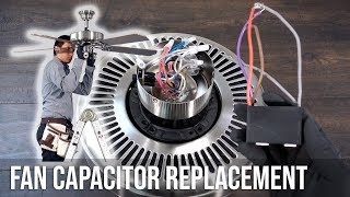 How to Replace the Capacitor in a Ceiling Fan