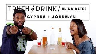 Blind Dates Play Truth or Drink (Cyprus & Josselyn) | Truth or Drink | Cut