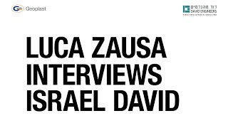 Israel David interview by Luca Zausa