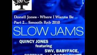 Donell jones - Where U Are part 2