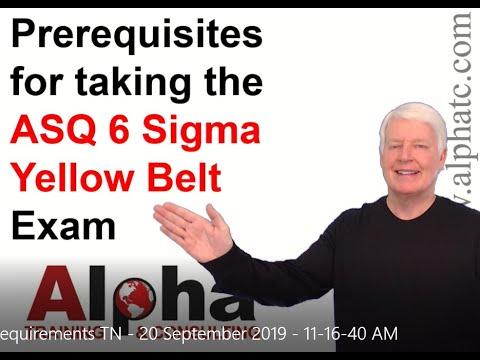 ASQ Six Sigma Yellow Belt Testing Requirements - YouTube