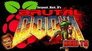 How To Install Brutal Doom On The Raspberry Pi 3