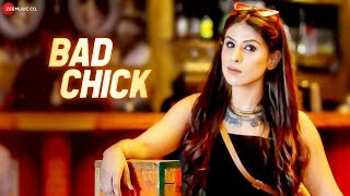 Bad Chick Music Video ft. Baani ft. Oye Sheraa