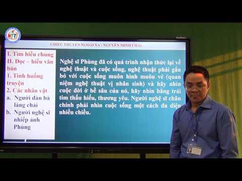 Ngữ văn lớp 12 - Chiếc thuyền ngoài xa (tiết 2) - Nguyễn Hữu Ái