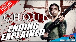 Netflix GHOUL Ending Explained In Hindi