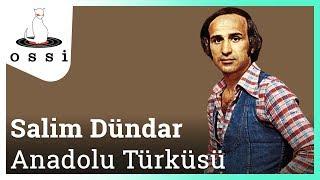 Salim Dündar / Anadolu Türküsü