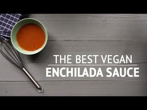 The best vegan enchilada sauce recipe