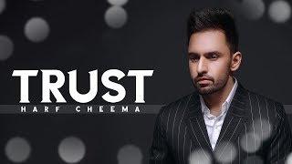 Trust Mp3 song download Harf Cheema, Karan Aujla, status