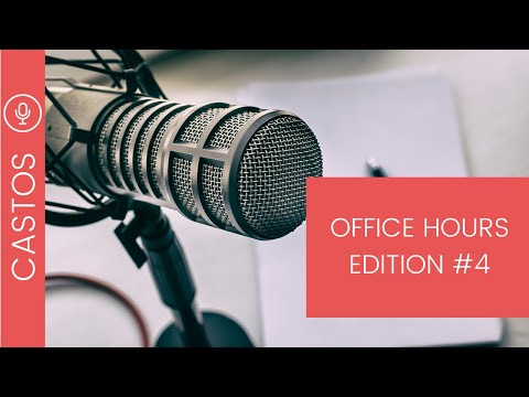 Podcast Office Hours by Castos: Edition 4