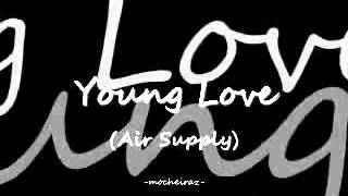 Young Love by Air Supply