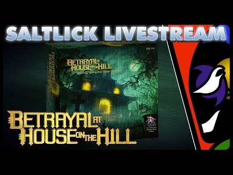 SALT LICK LIVESTREAM - BETRAYAL AT HOUSE ON THE HILL [with Creepy Raven and Josei Kage]