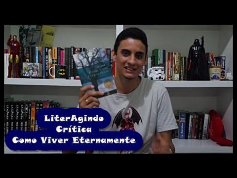 LiterAgindo - Crítica Como Viver Eternamente