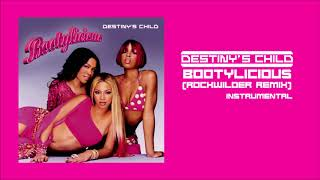 Destiny's Child - Bootylicious (Rockwilder Remix) (Instrumental)