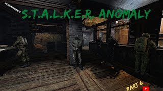 Stalker Anomaly Gameplay Part 6