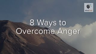 8 Ways to Overcome Anger