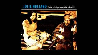 Jolie Holland - The Future