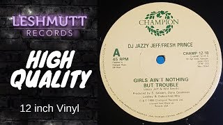 DJ Jazzy Jeff & Fresh Prince – Girls Ain't Nothing But Trouble