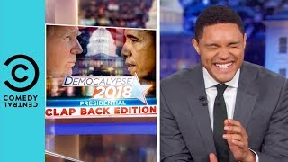 Barack Obama Takes On Donald Trump | The Daily Show With Trevor Noah