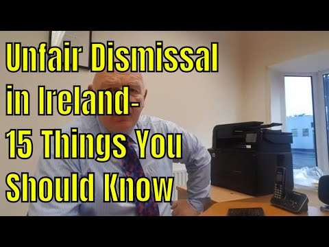 15 Things You Should Know About Unfair Dismissal in Ireland