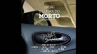CLASSE CRUA   O LUGAR DO MORTO Feat. PHOENIX RDC