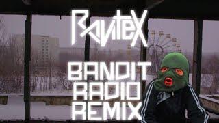 Bandit Radio Remix