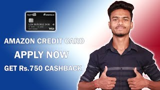Amazon Pay Credit Card !! Apply Now & Get Rs.750 Cashback !! No Charges Extra Cashback on Purchase !