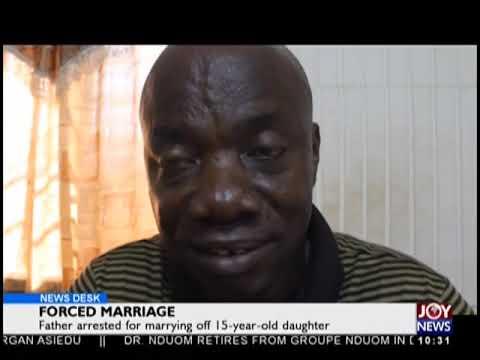 Forced Marriage - News Desk on JoyNews (30-10-18)